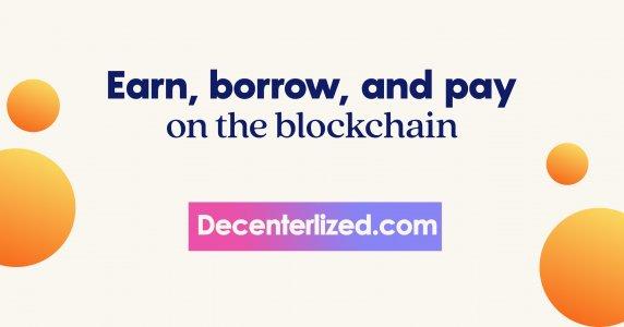 earn borrow and pay on the blockchain decentralized.jpg